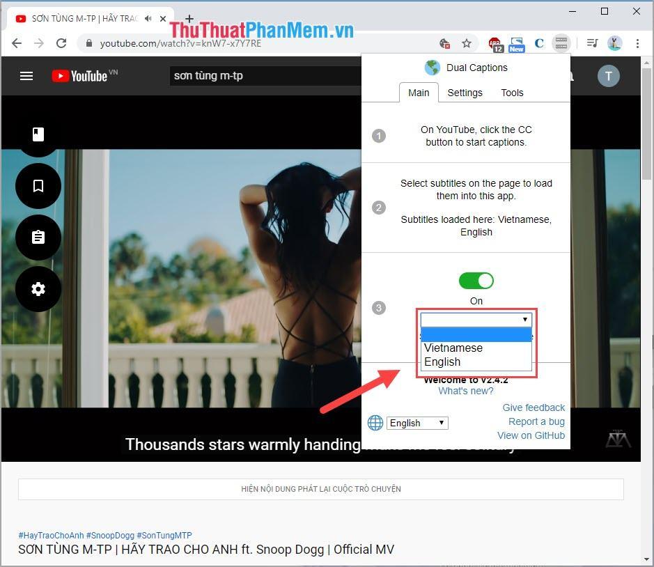 Bạn chọn ngôn ngữ mà mình muốn hiển thị song song với phụ đề đã có sẵn trên Youtube