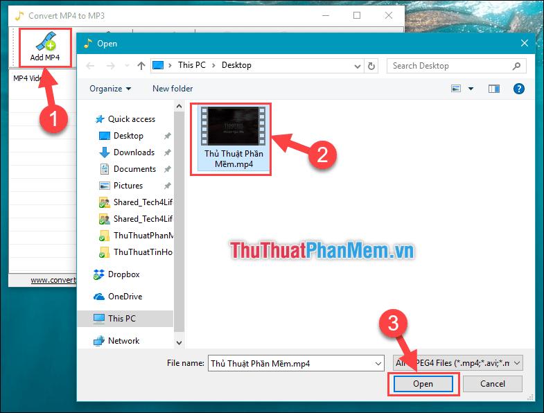Chọn Add MP4 - Chọn file MP4 muốn chuyển đổi - Ấn Open