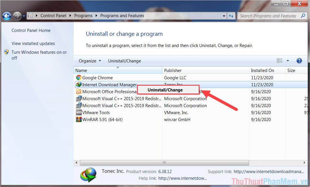 Click chuột phải vào Internet Download Manager và chọn UninstallChange