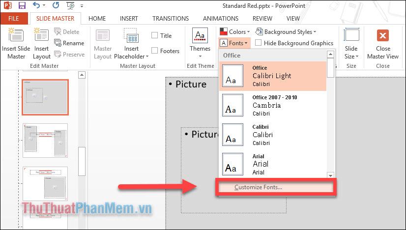 Nhấn vào Customize Fonts để tạo riêng cho mình một tùy chọn mới