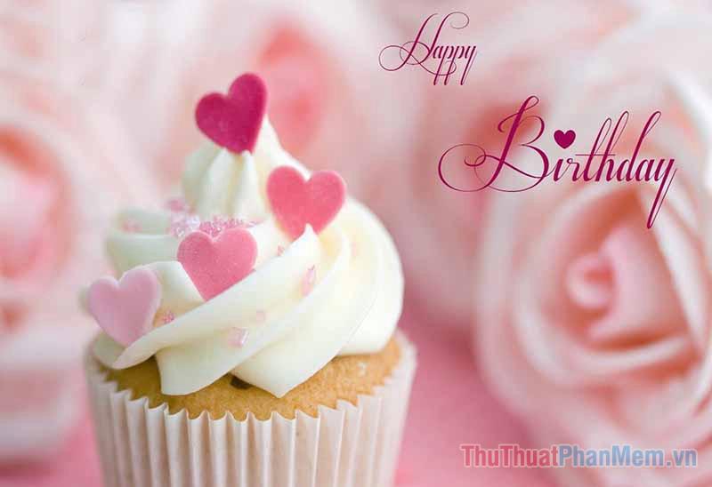 Những lời chúc sinh nhật bá đạo nhất - 5