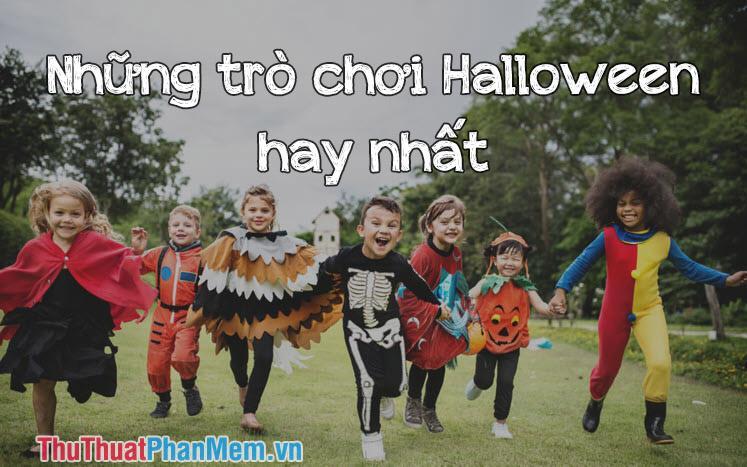 Những trò chơi Halloween hay nhất
