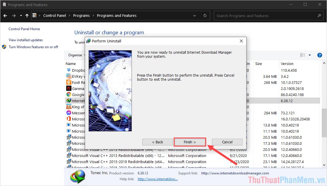 Sau khi ứng dụng IDM được gỡ khỏi máy tính, các bạn chọn Finish để kết thúc