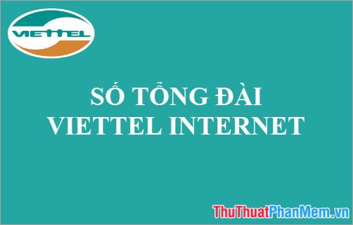 Số tổng đài Viettel Internet