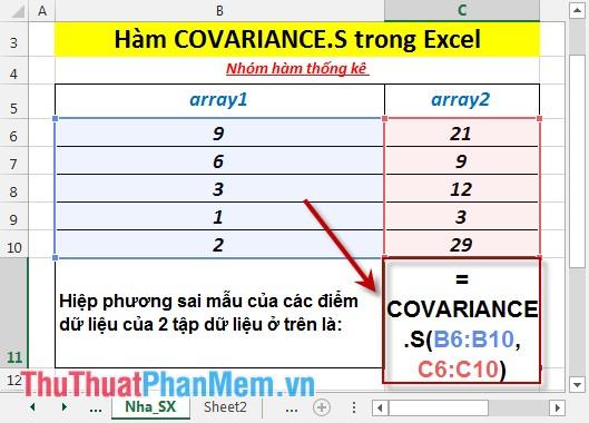 Tại ô cần tính nhập công thức =COVARIANCE.S(B6:B10,C6:C10)
