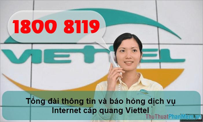 Tổng đài thông tin và báo hỏng dịch vụ Internet cáp quang của Viettel