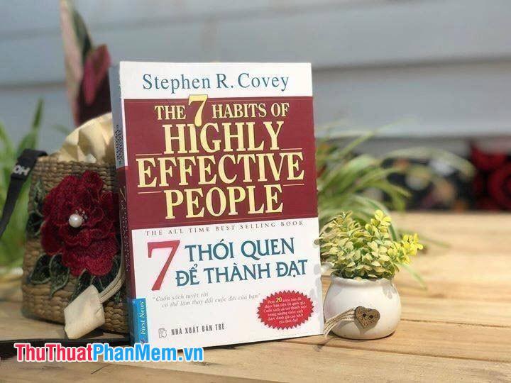 7 thói quen để thành đạt (The 7 Habits of Highly Effective People)