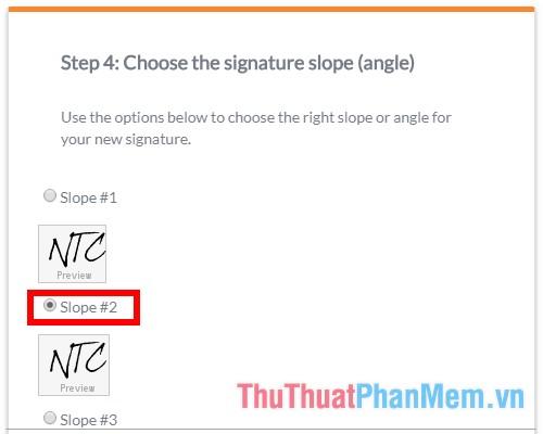 Chọn độ dốc hoặc góc nghiêng phù hợp cho chữ ký