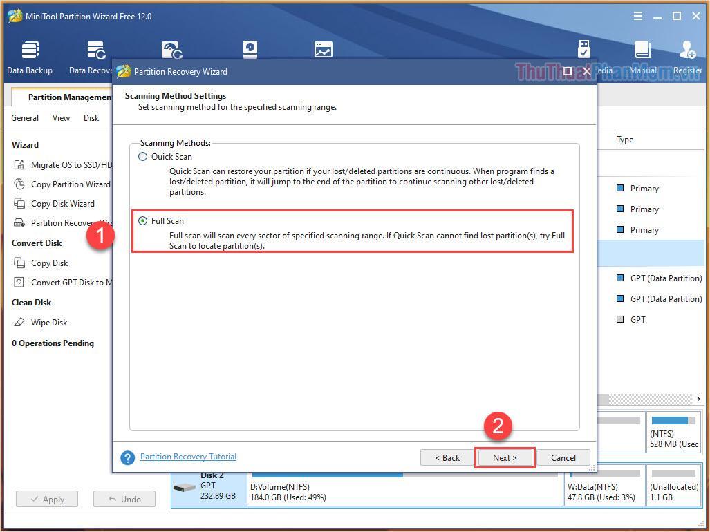 Chọn Full Scan để nâng cao hiệu suất quét và tăng tỉ lệ xử lý lỗi