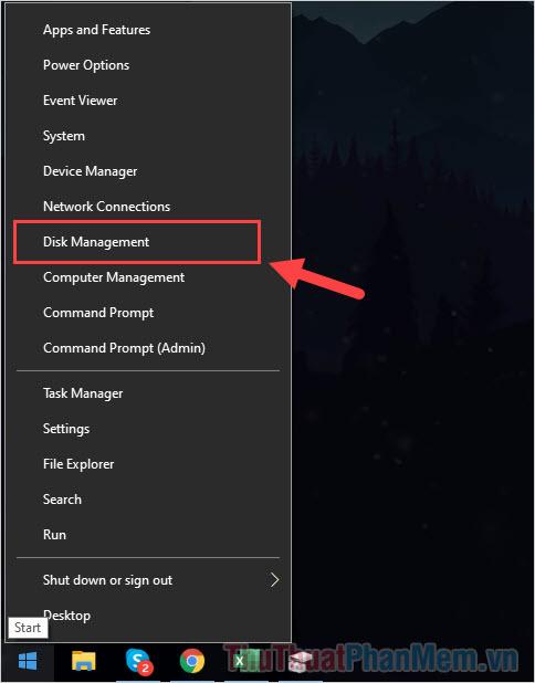 Click chuột phải vào biểu tượng MenuStart và chọn Disk Management