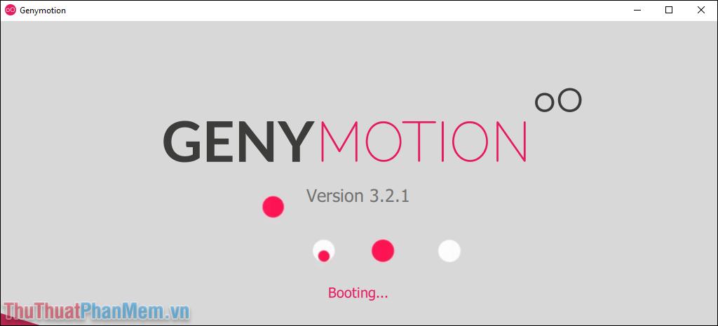 Cửa sổ khởi động của Genymotion sẽ xuất hiện để sử dụng