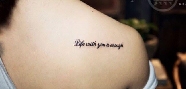 hình xăm chữ life with you is enough (cuộc sống có anh thế là đủ)