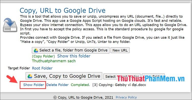 Sau khi Copy xong thì bạn hãy click vào Show Folder để xem file, thư mục