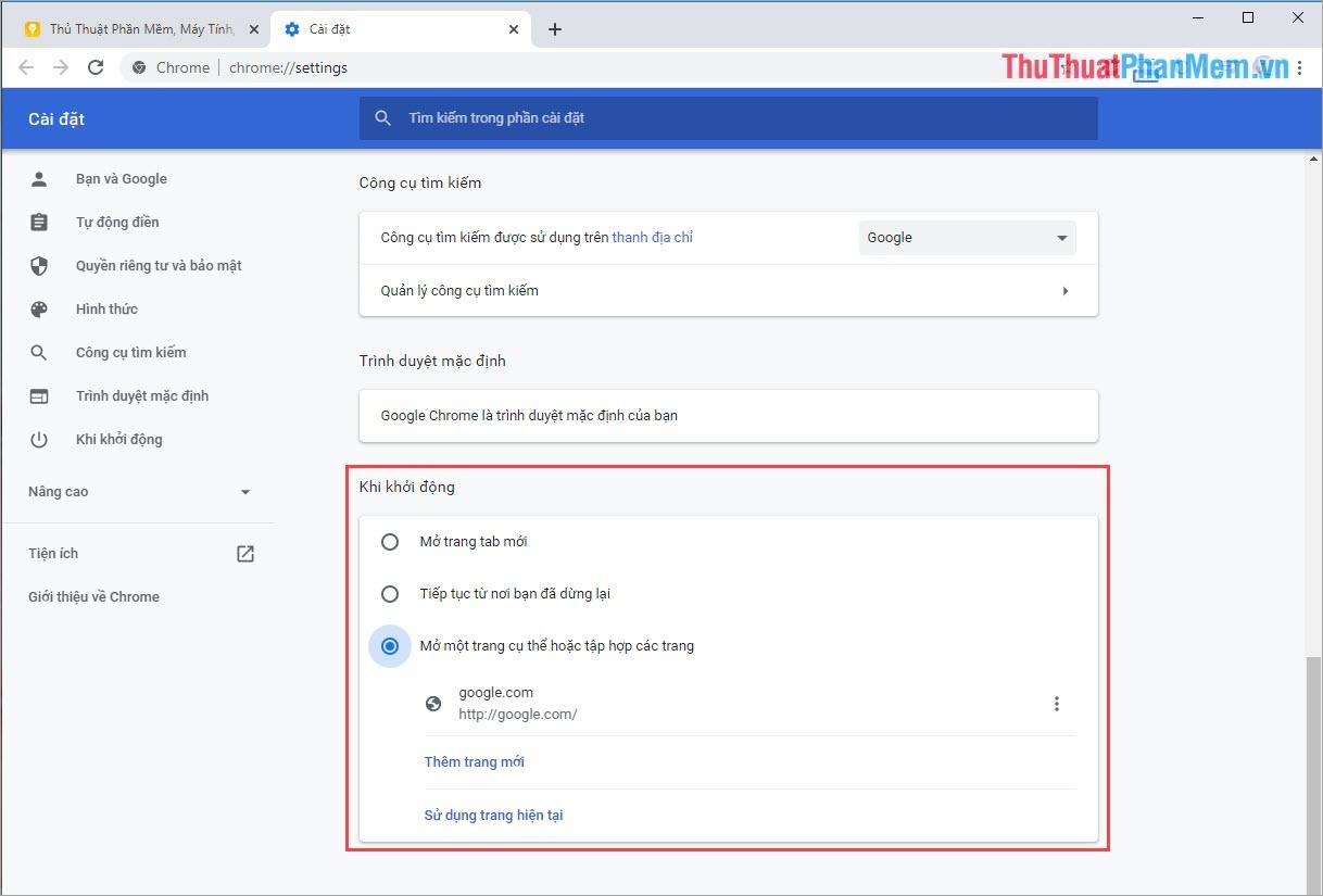 Tìm tới phần Khi khởi động để thiết lập trang Web khi mở Google Chrome