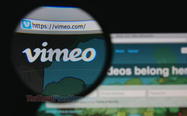 Vimeo là gì Cách tạo tài khoản và upload video lên Vimeo