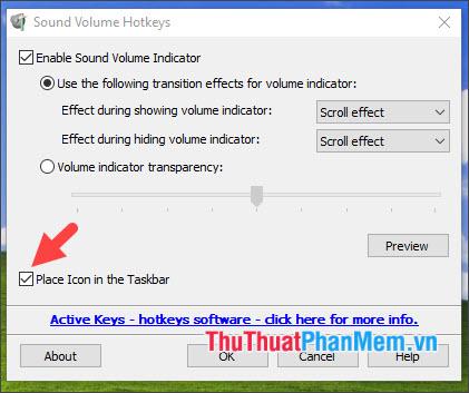 Bỏ tích mục Place Icon in the Taskbar để làm mất biểu tượng ứng dụng trên thanh taskbar