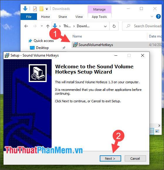Mở file cài đặt và nhấn Next